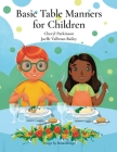 Basic Table Manners for Children Cover Image