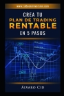 Crea tu Plan de Trading Rentable en 5 Pasos Cover Image