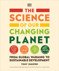The Science of Our Changing Planet: From Global Warming to Sustainable Development Cover Image