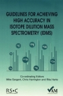 Guidelines for Achieving High Accuracy in Isotope Dilution Mass Spectrometry (Idms) (Valid Analytical Measurement #11) Cover Image