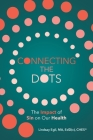 Connecting the Dots: The Impact of Sin on Our Health Cover Image