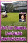 How To Get Commercial Lawn Care And Snow Plow Customers.: From The Gopher Lawn Care Business Forum & The GopherHaul Lawn Care Business Show. Cover Image