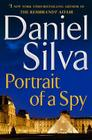 Portrait of a Spy: A Novel (Gabriel Allon #11) Cover Image