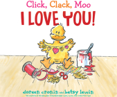 Click, Clack, Moo I Love You! Cover Image