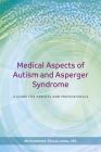 Medical Aspects of Autism and Asperger Syndrome: A Guide for Parents and Professionals Cover Image