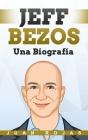 Jeff Bezos: Una Biografía Cover Image