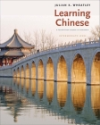 Learning Chinese: A Foundation Course in Mandarin, Intermediate Level Cover Image
