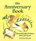 The Anniversary Book: Illustrated Symbols & Themes of Love, Year by Year Cover Image