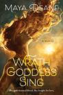 Wrath Goddess Sing: A Novel Cover Image