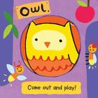 Owl (Come Out and Play Books) Cover Image