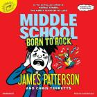 Middle School: Born to Rock Lib/E Cover Image