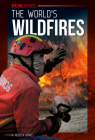 The World's Wildfires (Special Reports) Cover Image