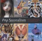 Pop Surrealism: The Rise of Underground Art Cover Image