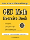 GED Math Exercise Book: Review of Essential Skills and Concepts with 2 GED Math Practice Tests Cover Image