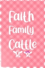 Faith Family Cattle: Notebook Journal Composition Blank Lined Diary Notepad 120 Pages Paperback Pink Grid Cow Cover Image