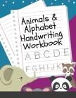 Animals & Alphabet Handwriting Workbook Cover Image