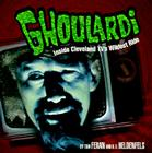 Ghoulardi: Inside Cleveland Tv's Wildest Ride (Ohio) Cover Image