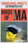 Birds of Massachusetts (The Birding Pro's Field Guides) Cover Image