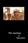 The Apology of Socrates Cover Image