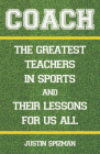 Coach: The Greatest Teachers in Sports and Their Lessons for Us All Cover Image