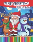 Merry Christmas: Coloring Book for Kids with Christmas Trees, Santa Claus, Reindeer, Snowman, and More! (Coloring Books #3) Cover Image