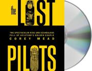 The Lost Pilots: The Spectacular Rise and Scandalous Fall of Aviation's Golden Couple Cover Image