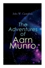 The Adventures of Aarn Munro: The Mightiest Machine & The Incredible Planet Cover Image