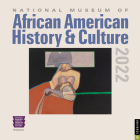 National Museum of African American History & Culture 2022 Wall Calendar Cover Image