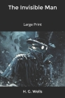 The Invisible Man: Large Print Cover Image