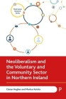 Neoliberalism and the Voluntary and Community Sector in Northern Ireland Cover Image