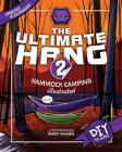 The Ultimate Hang: Hammock Camping Illustrated Cover Image