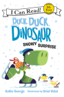 Duck, Duck, Dinosaur: Snowy Surprise Cover Image