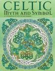 Celtic Myth & Symbol Coloring Book: A Coloring Book of Celtic Art and Mandalas Cover Image