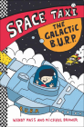 Galactic B.U.R.P. (Space Taxi #4) Cover Image