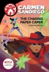 The Chasing Paper Caper (Carmen Sandiego Graphic Novels) Cover Image