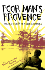 Poor Man's Provence: Finding Myself in Cajun Louisiana Cover Image