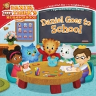 Daniel Goes to School (Daniel Tiger's Neighborhood) Cover Image