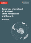 Collins Cambridge International AS & A Level: Global Perspectives Workbook Cover Image