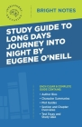 Study Guide to Long Days Journey into Night by Eugene O'Neill Cover Image