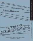 For as Far as the Eye Can See (Biblioasis International Translation #10) Cover Image