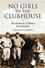 No Girls in the Clubhouse: The Exclusion of Women from Baseball Cover Image