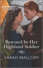 Rescued by Her Highland Soldier: A Historical Romance Award Winning Author Cover Image
