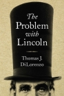 The Problem with Lincoln Cover Image