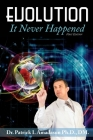 Evolution, It Never Happened Cover Image