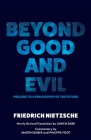 Beyond Good and Evil: Prelude to a Philosophy of the Future (Warbler Press) Cover Image