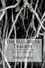 The Fall River Tragedy: A History of the Borden Murders Cover Image