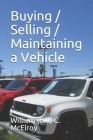 Buying / Selling / Maintaining a Vehicle Cover Image
