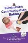 Elimination Communication Babies: US Edition Cover Image