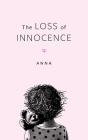 The Loss Of Innocence Cover Image