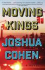 Moving Kings: A Novel Cover Image